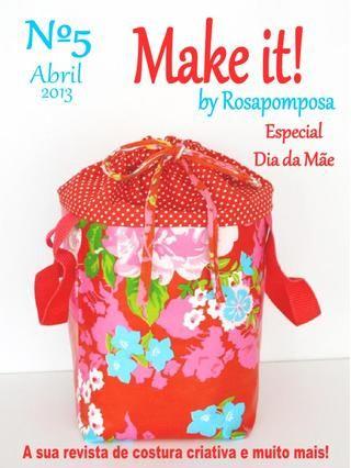 Make it nº5 A sua revista de costura criativa e muito mais.