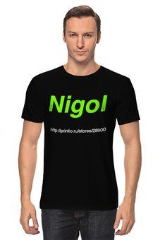 Футболки Nigol на выбор. Темы: Юмор, приколы, социальные и многое другое !!!