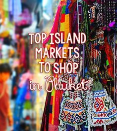 Nobody can resist the urge to shop! Popular shopping sites like Expo Phuket and Talad Thai Rot offer items like dresses, bikinis, accessories, local handicrafts and various mementos.