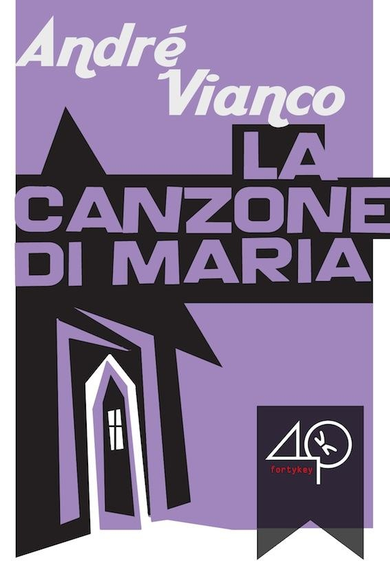 """#ebookcover """"La canzone di Maria"""" di André Vianco edito da 40K"""