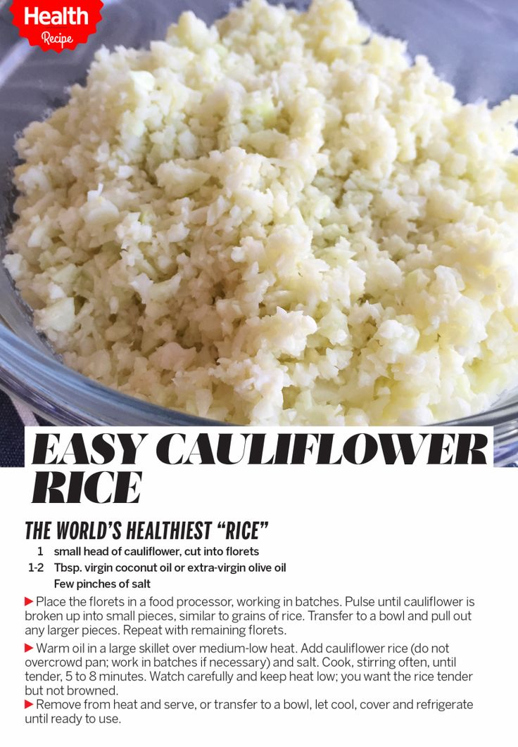 """Looking for a great way to sneak in veggies? Here's how to make """"rice"""" out of cauliflower. Cauliflower has 25 calories per cup vs. 218 for a cup of cooked brown rice. Try this recipe.   Health.com"""