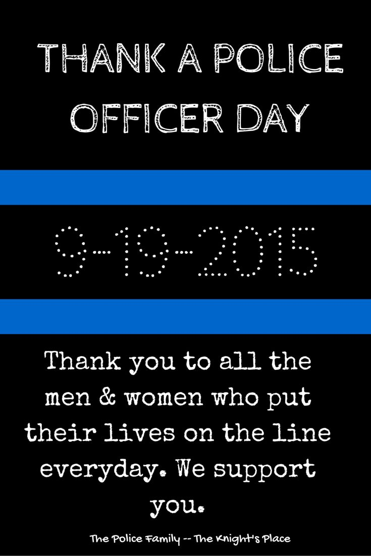 best ideas about police officer girlfriend leo national thank a police officer day we support our police officers