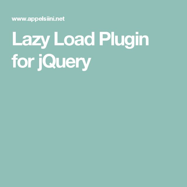 Lazy Load Plugin for jQuery