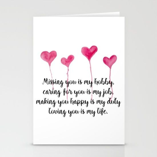Love Quote for Valentine's Day Stationery Cards Missing you is my hobby, caring for you is my job, making you happy is my duty, loving you is my live