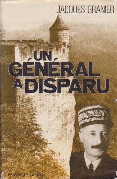 Un général a disparu.  (Livre)  ~ Granier