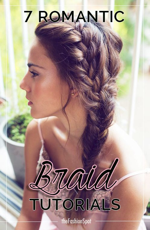 7 romantic braid tutorials (great for weddings!)