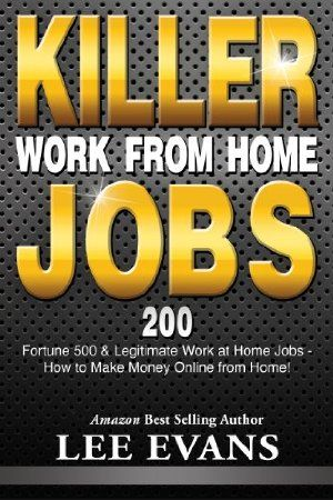 My Pinners know that I'm skeptical of all things MMO/Instant wealth/Too good to be true stuff - but I still pin some books when they are free so you get the chance to see for yourself. Check it out free on 01 November 2012 : Killer Work from Home Jobs: 200 Fortune 500 & Legitimate Work at Home Jobs - How to Make Money Online from Home! by Lee Evans http://www.dailyfreebooks.com/bookinfo.php?book=aHR0cDovL3d3dy5hbWF6b24uY29tL2dwL3Byb2R1Y3QvQjAwOTdZQkw2TS8/dGFnPWRhaWx5ZmItMjA=