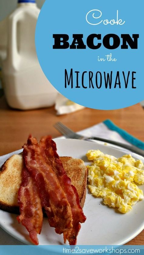 How to Cook Bacon in the Microwave - Time 2 Save Workshops