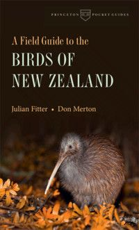 Comprehensive and compact, this Princeton Pocket Guide by longtime resident Julian Fitter and Don Merton at New Zealand's Department of Conservation features 600 color photographs. With range maps, descriptions and excellent introductory chapters on conservation efforts and key national parks for bird watching.