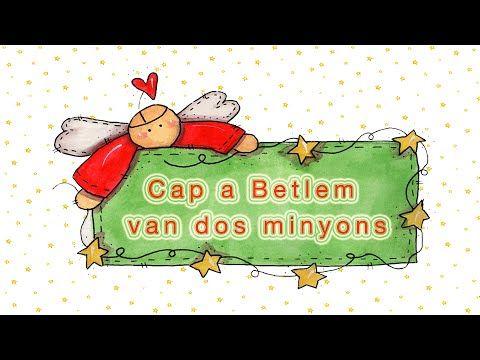 Cap a Betlem van dos minyons - YouTube