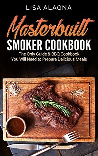 The Masterbuilt® Smoker Cookbook: The Only Guide You Will Need to Prepare Delicious Meals is a superb cookbook full of easy to follow, step-by-step instructions from start to finish. You will find recipes including poultry, pork, seafood, beef, and some game favorites. This Masterbuilt Smoker ... more details available at https://www.kitchen-dining.com/blog/kindle-ebooks/cookbooks-food-wine-kindle-ebooks/cooking-by-ingredient/meat-poultry-seafood/meats/product-review-for-mas
