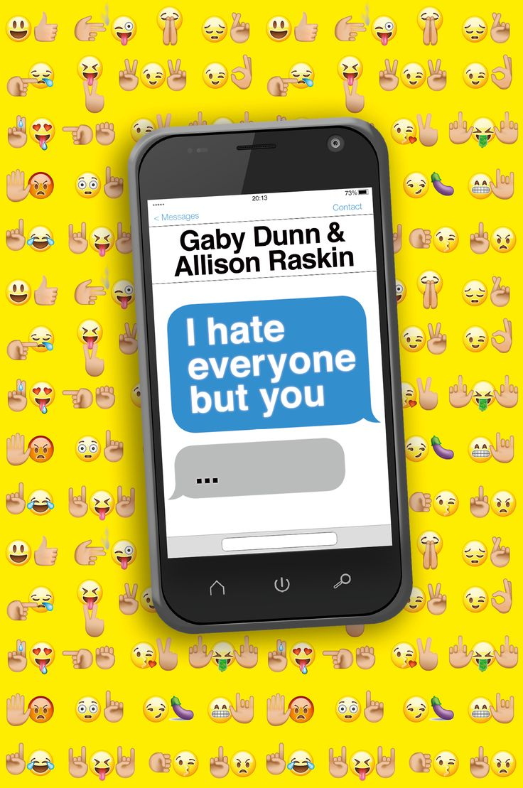 I Hate Everyone But You by Gaby Dunn & Allison Raskin. Australian edition cover design by Debra Billson for Allen & Unwin.