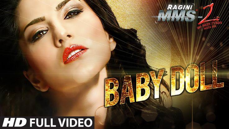 Baby Doll Full Video Song Ragini MMS 2 | Sunny Leone | Meet Bros Anjjan ...