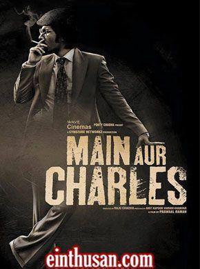 main aur charles full movie download free