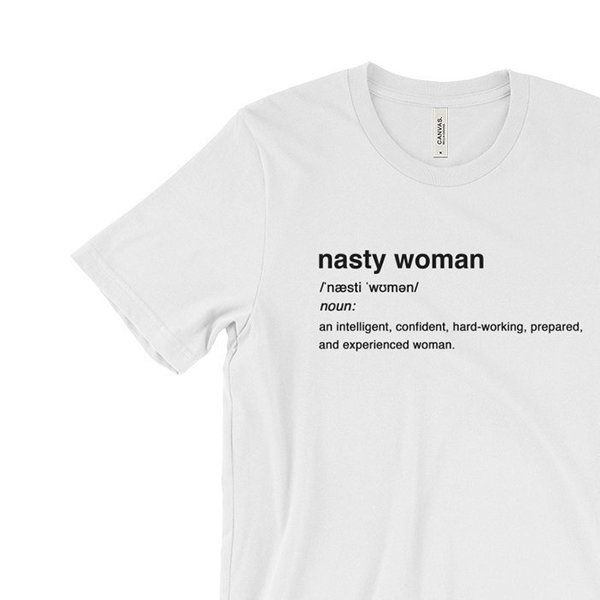 18 Perfect Pieces Of Merch For The Nasty Woman In All Of Us | Huffington Post