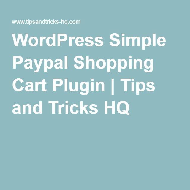 WordPress Simple Paypal Shopping Cart Plugin | Tips and Tricks HQ