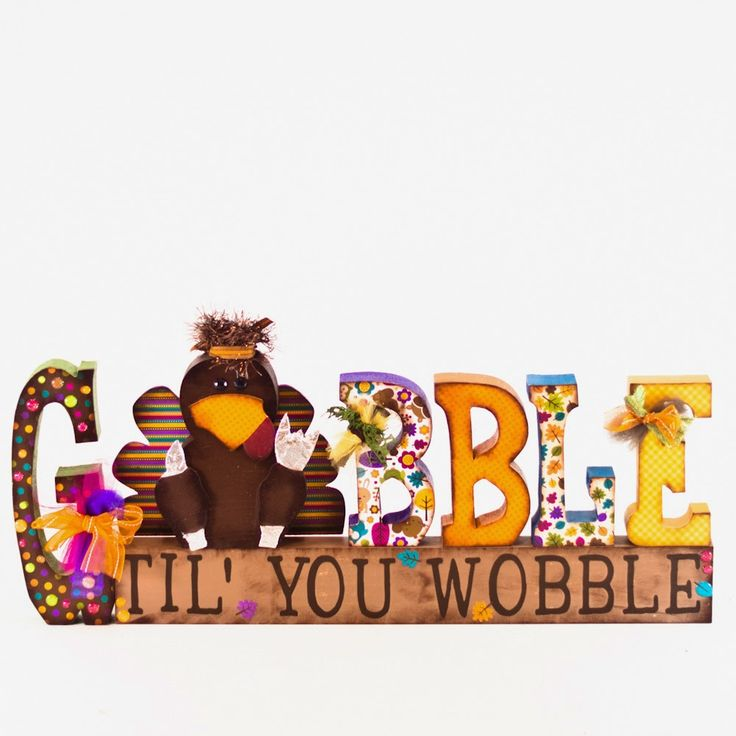 Gobble Til You Wobble Turkey Thanksgiving Crafts 2014