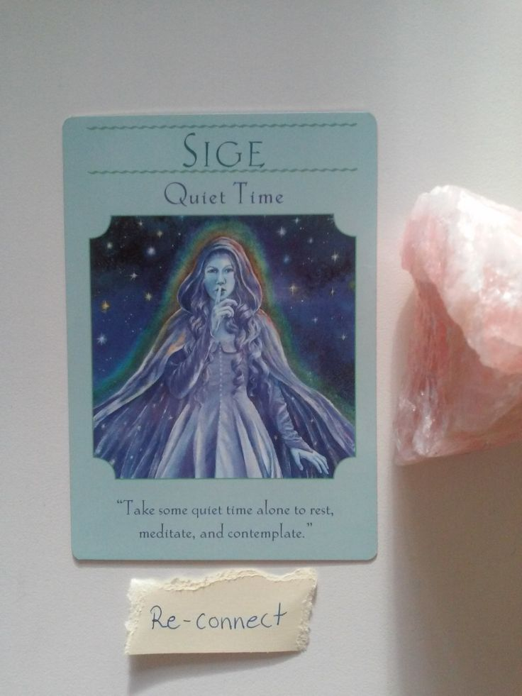 Want to connect with your guides? Sige, Quiet time from the Goddess Guidance oracle cards