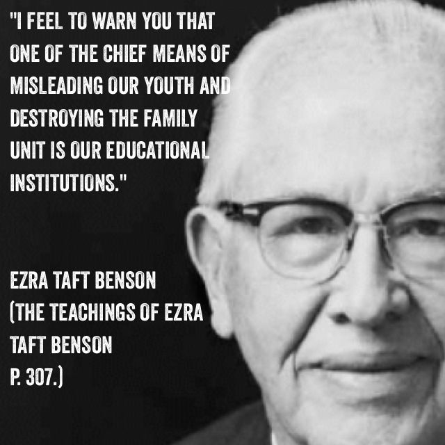 """I feel to warn you that one of the chief means of misleading our youth and destroying the family unit is our educational institutions."" Ezra Taft Benson. LDS, inspiring, homeschool, homeschooling, unschool, unschooling, education"