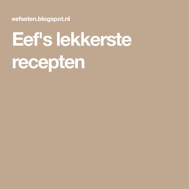 Eef's lekkerste recepten