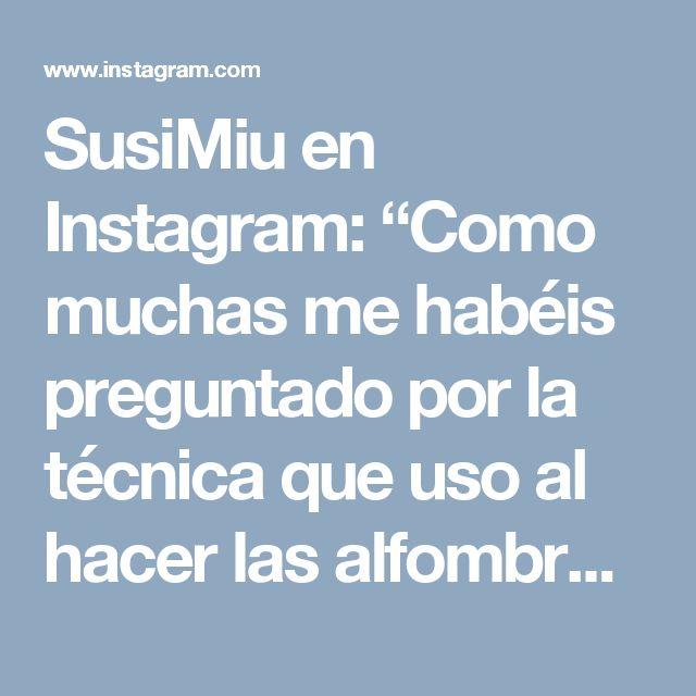 """SusiMiu en Instagram: """"Como muchas me habéis preguntado por la técnica que uso al hacer las alfombras estrella, hoy os traigo un mini video a camara rápida ( sólo…"""""""