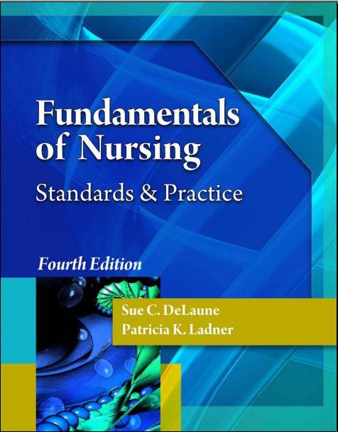 Fundamentals of Nursing Standards & Practice 4th Edition [PDF]