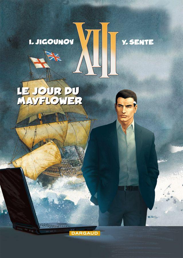 XIII, tome 20 : Le Jour du Mayflower. Scénario : Yves Sente, Dessin : Iouri Jigounov. #XIII #BDXIII #Dargaud #Sente #Jigounov