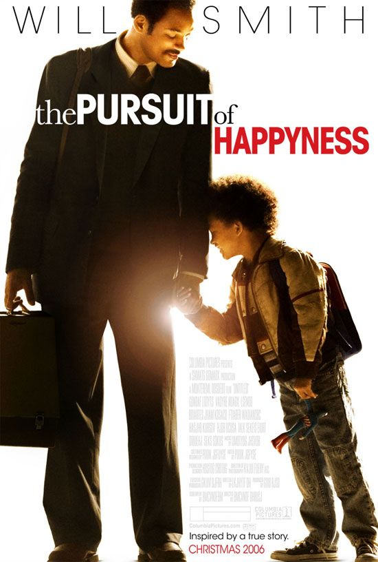 The Pursuit Of Happiness - Excellent movie!  True story!  Inspiring! Against all odds and in the throwns of tremendous life stressors this man remains dignified and true to what he values most, with a strong belief and knowledge about where his strengths lie, he overcomes.