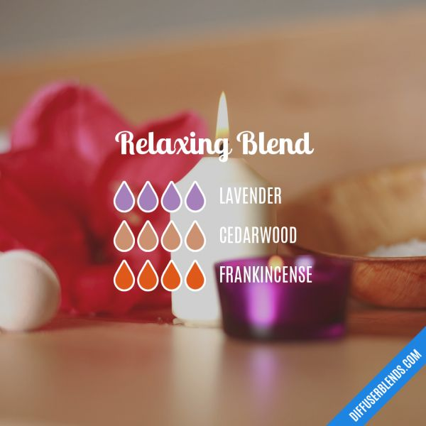 Relaxing Blend - Essential Oil Diffuser Blend