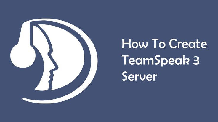 How To Create TeamSpeak 3 Server (Free and Cheap Hosting)
