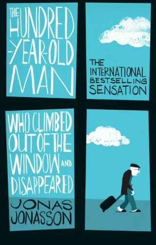 The Hundred-Year-Old Man Who Climbed Out of the Window and Disappeared: Amazon.de: Jonas Jonasson: Englische Bücher