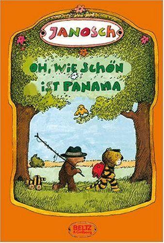 Oh, wie schön ist Panama: Die Geschichte, wie der kleine Tiger und der kleine Bär nach Panama reisen von JANOSCH, http://www.amazon.de/gp/product/3407805330/ref=cm_sw_r_pi_alp_fCG6qb0XEYS8Y