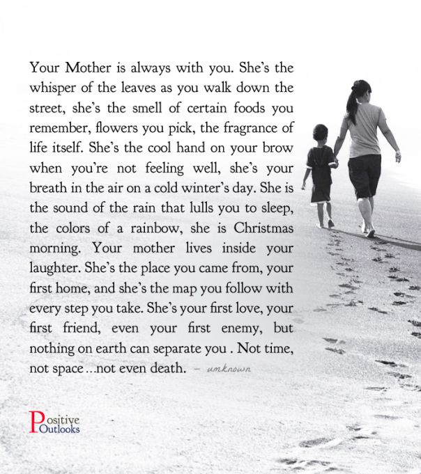 Your Mother Is Always With You | Positive Outlooks Blog