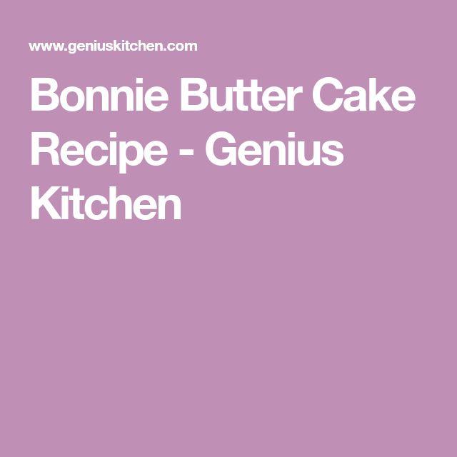 Bonnie Butter Cake Recipe - Genius Kitchen