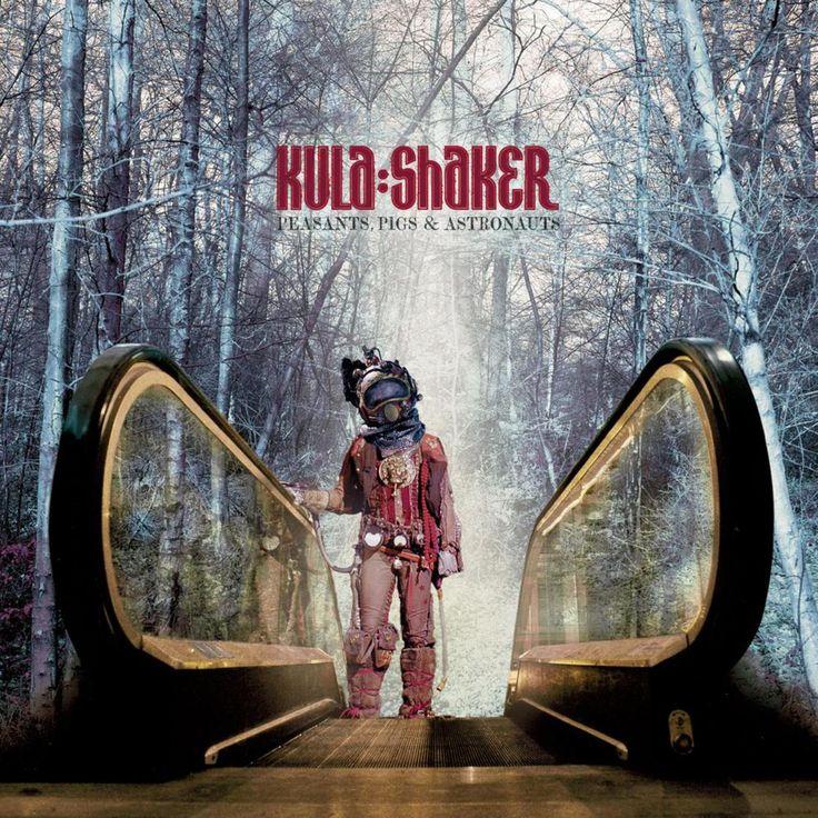 "Kula Shaker ""Peasants, Pigs & Astronauts"""