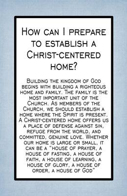 How can I prepare to establish a Christ-centered home sm