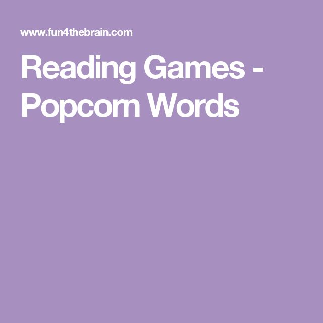 Reading Games - Popcorn Words