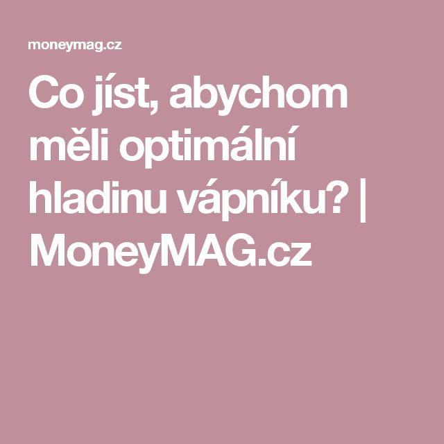 Co jíst, abychom měli optimální hladinu vápníku? | MoneyMAG.cz