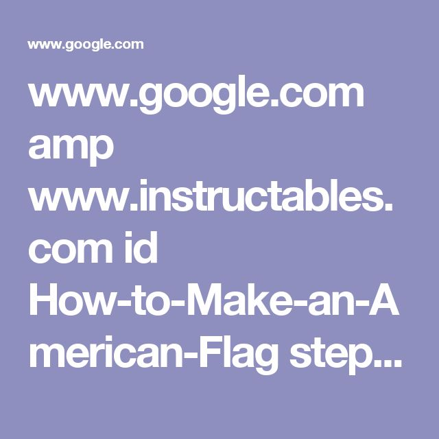 www.google.com amp www.instructables.com id How-to-Make-an-American-Flag step2 Flag-Layout %3famp_page=true