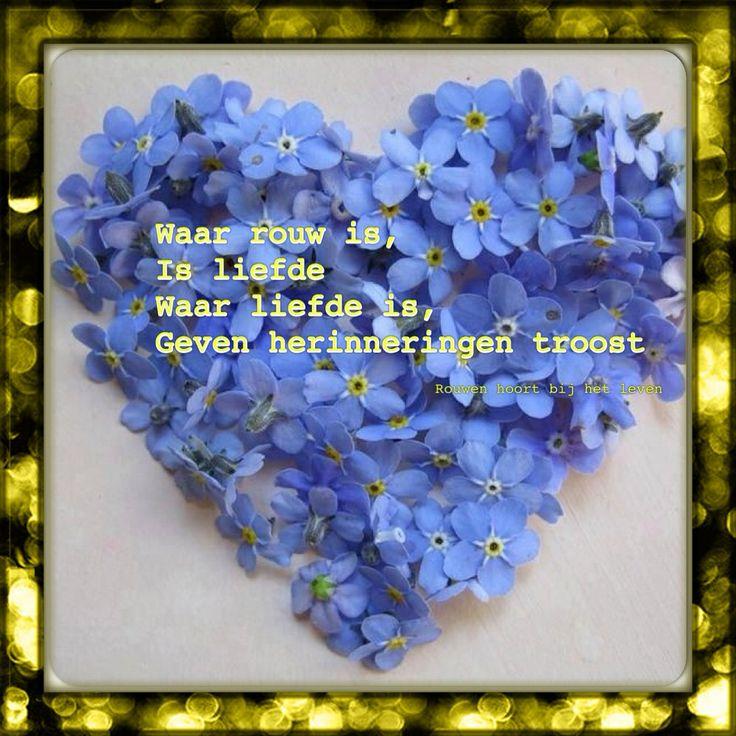 Citaten Rouw : Quot waar rouw is liefde geven
