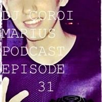 DJ COROI MARIUS PODCAST: EPISODE 31 by DJ COROI MARIUS on SoundCloud