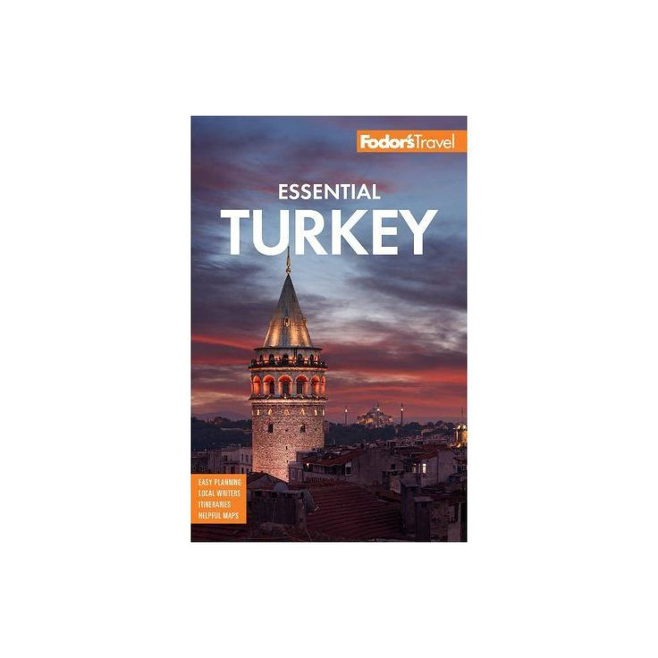 Fodor S Essential Turkey Full Color Travel Guide By Fodor S Travel Guides Paperback In 2020 Turkey Travel Guide Travel Guides Travel Guide