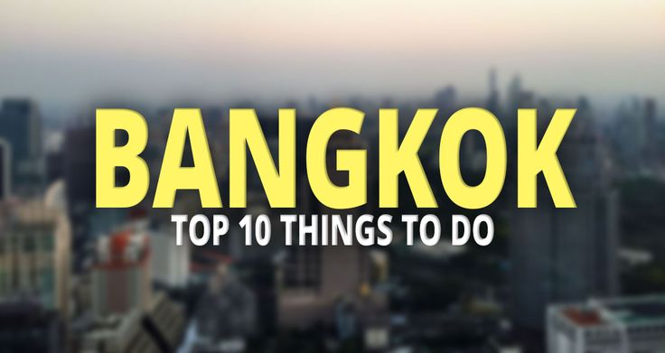 The Top 10 Things to do in Bangkok  http://travelsofadam.com/2017/09/top-10-bangkok/
