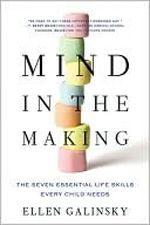 Mind in the making-Ellen Galinsky