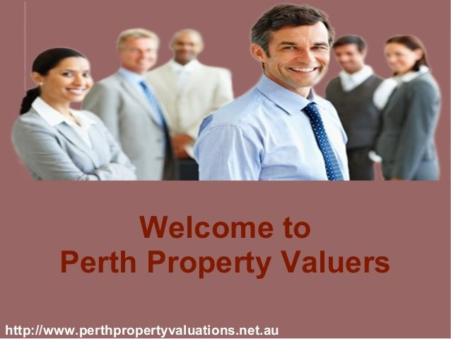 Get Property Solutions from Perth Property Valuers, situated in Prime Area of Perth. We offer the Quality of Supports in a Very Affordable price to the clients.The goal of Perth Property Valuers is to Fulfill Our Client's Requirements.