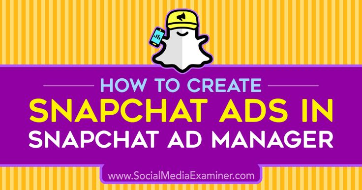 How to Create Snapchat Ads in Snapchat Ad Manager    Wondering how to advertise on Snapchat? Have you explored the Snapchat Ad Manager? Businesses of all sizes can create Snap ads with the platform's self-serve Ad Manager tool. In this article, you'   http://www.socialmediaexaminer.com/snapchat-ads-ad-manager-how-to-create/