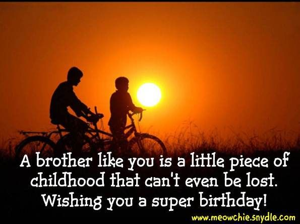 Happy Birthday Wishes, Birthday Messages, Birthday Greetings and Birthday Quotes for Brothers