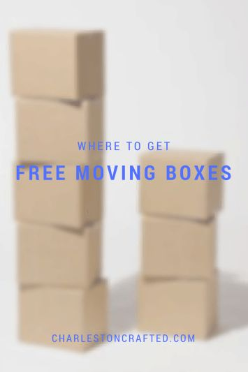 where to get FREE cardboard moving boxes - bookmarking this for when I need it!! Charleston Crafted