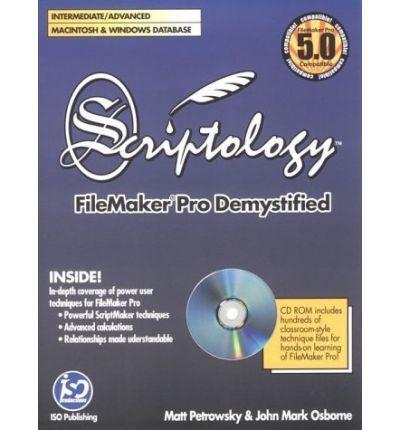 Scriptology: Filemaker Pro Demystified