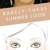 Barely There Summer Makeup!